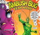 Ambush Bug: Year None Vol 1 2