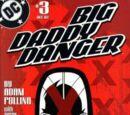 Big Daddy Danger Vol 1 3