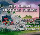 Episode 108: The Great Fraggle Freeze