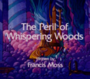 The Peril of Whispering Woods