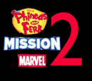 Phineas and Ferb: Mission Marvel 2