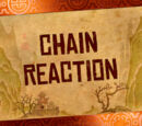 Chain Reaction/Transcript