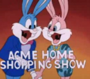 The Acme Home Shopping Show