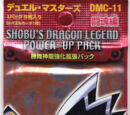 DMC-11 Shobu's Dragon Legend Power-Up Pack