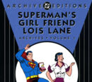 Superman's Girlfriend, Lois Lane Archives Vol 1