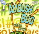 Ambush Bug: Year None Vol 1