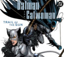 Batman/Catwoman: Trail of the Gun Vol 1 2