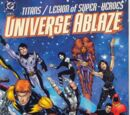 Titans/Legion of Super-Heroes: Universe Ablaze Vol 1 1