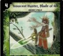 Innocent Hunter, Blade of All