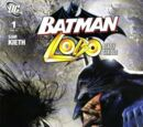 Batman/Lobo: Deadly Serious Vol 1