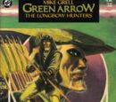 Green Arrow: The Longbow Hunters Vol 1 1