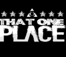 That One Place