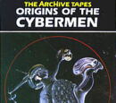 The ArcHive Tapes: Origins of the Cybermen