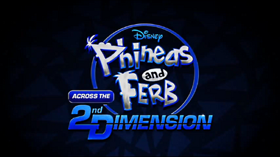 404px-Phineas_and_Ferb_Across_the_Second_Dimension.png